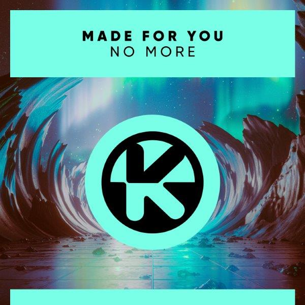 Cover Made For You   No More