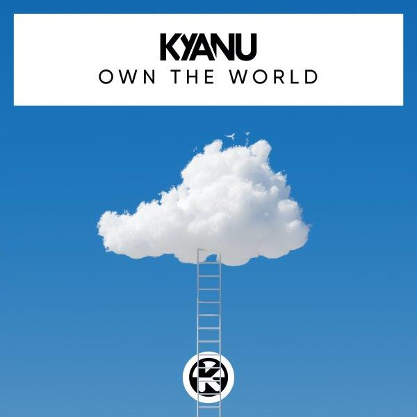 Cover KYANU   Own the World