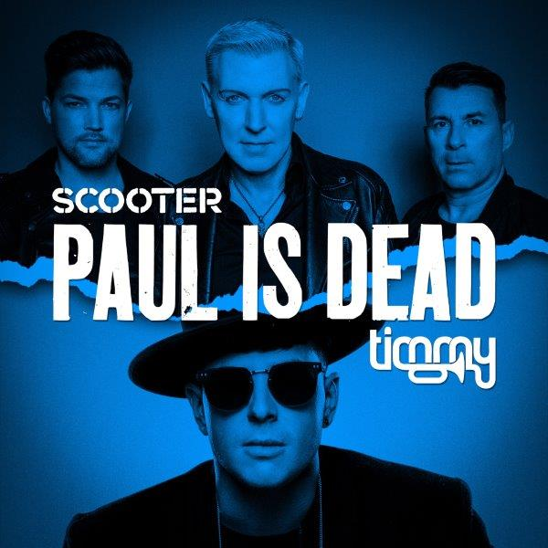Cover Scooter  Timmy Trumpet   Paul Is Dead Kopie